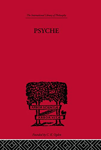 9780415614016: Psyche: The cult of Souls and the Belief in Immortality among the Greeks (The International Library of Philosophy)