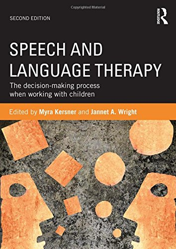 9780415614078: Speech and Language Therapy: The decision-making process when working with children