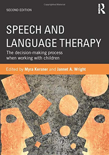 9780415614085: Speech and Language Therapy: The decision-making process when working with children