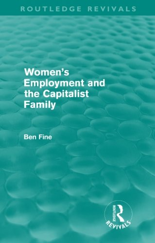 9780415614115: Women's Employment and the Capitalist Family (Routledge Revivals)