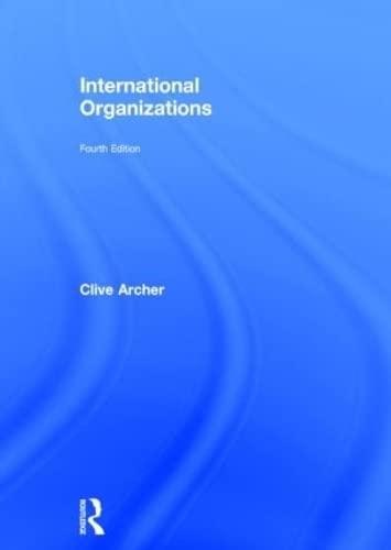 9780415614757: International Organizations