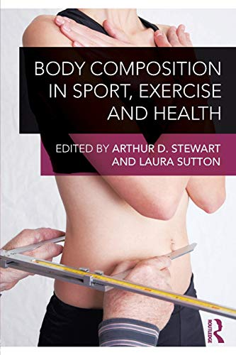 9780415614986: Body Composition in Sport, Exercise and Health