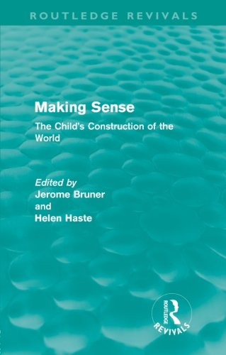 9780415615037: Making Sense (Routledge Revivals): The Child's Construction of the World