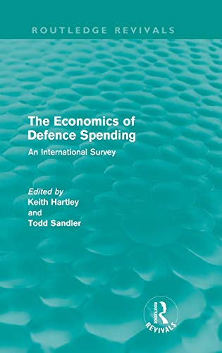 9780415615440: The Economics of Defence Spending: An International Survey (Routledge Revivals)