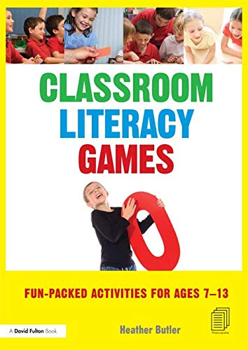 9780415615624: Classroom Literacy Games: Fun-packed activities for ages 7-13
