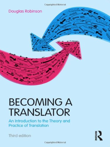 9780415615914: Becoming a Translator: An Introduction to the Theory and Practice of Translation