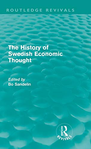 9780415615921: The History of Swedish Economic Thought (Routledge Revivals)