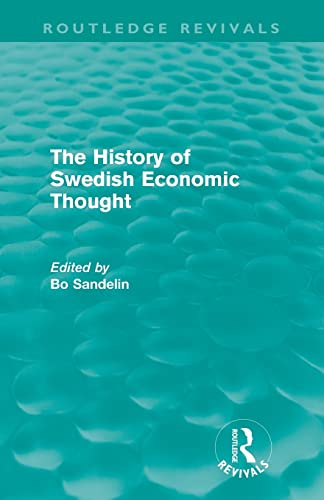 9780415615945: The History of Swedish Economic Thought (Routledge Revivals)