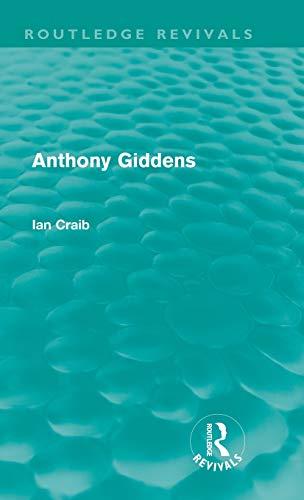 9780415615952: Anthony Giddens (Routledge Revivals)