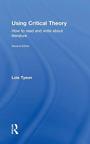 9780415616164: Using Critical Theory: How to Read and Write About Literature