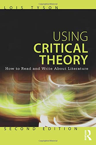 9780415616171: Using Critical Theory: How to Read and Write About Literature