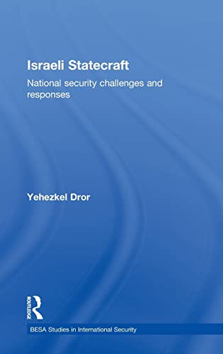 9780415616300: Israeli Statecraft: National Security Challenges and Responses (Besa Studies in International Security)