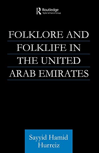 9780415616393: Folklore and Folklife in the United Arab Emirates (Culture and Civilization in the Middle East)