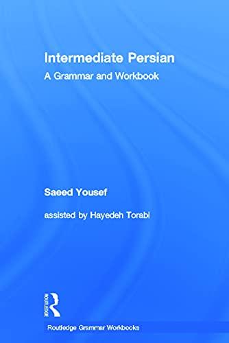 9780415616539: Intermediate Persian: A Grammar and Workbook (Grammar Workbooks)