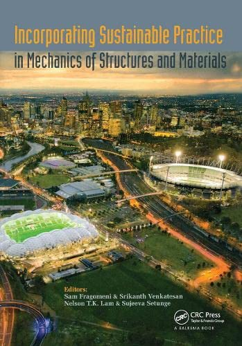 Incorporating Sustainable Practice in Mechanics and Structures of Materials (Hardback)