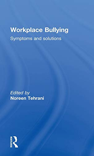 9780415617079: Workplace Bullying: Symptoms and Solutions
