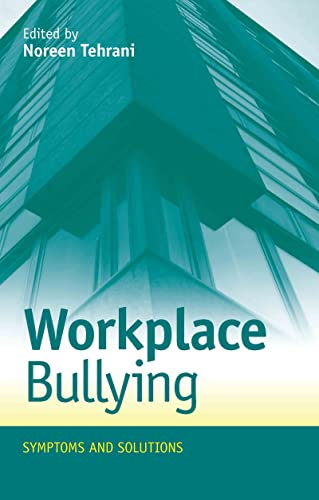9780415617086: Workplace Bullying: Symptoms and Solutions