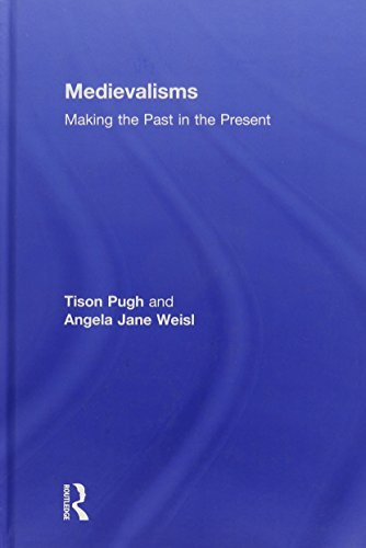 9780415617260: Medievalisms: Making the Past in the Present