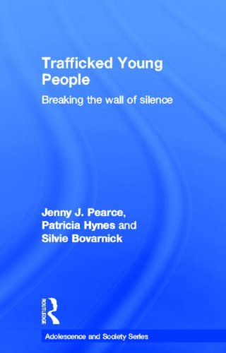 9780415617512: Trafficked Young People: Breaking the Wall of Silence (Adolescence and Society)