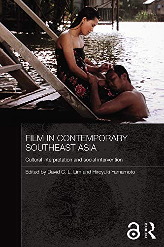 9780415617635: Film in Contemporary Southeast Asia: Cultural Interpretation and Social Intervention (Media, Culture and Social Change in Asia Series)