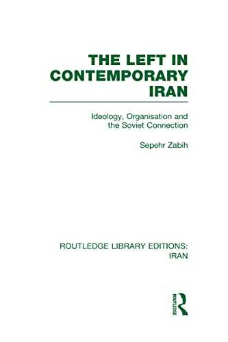 9780415617864: The Left in Contemporary Iran (RLE Iran D)