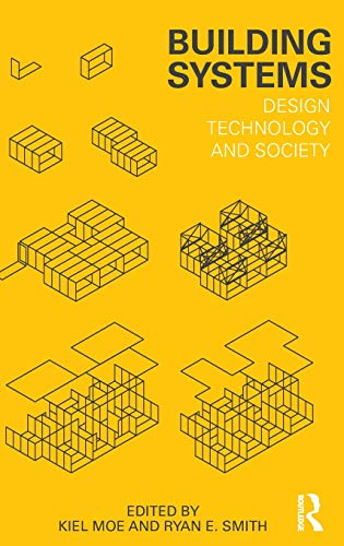 9780415617932: Building Systems: Design Technology and Society