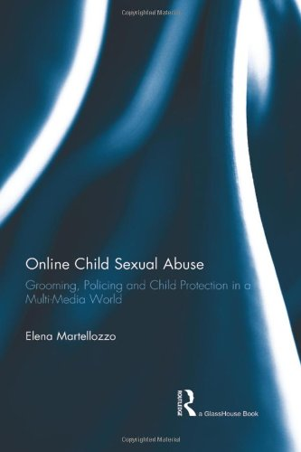 9780415618212: Online Child Sexual Abuse: Grooming, Policing and Child Protection in a Multi-Media World (Endorsements)