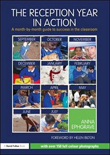 9780415618502: The Reception Year in Action: A month-by-month guide to success in the classroom