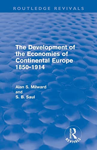 9780415618649: The Development of the Economies of Continental Europe 1850-1914 (Routledge Revivals)