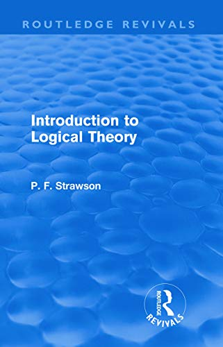 9780415618717: Introduction to Logical Theory (Routledge Revivals)