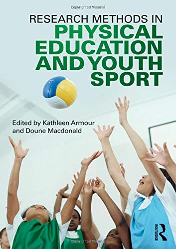 9780415618847: Research Methods in Physical Education and Youth Sport