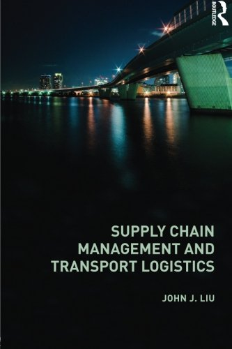 9780415618960: Supply Chain Management and Transport Logistics (Routledge Advanced Texts in Economics and Finance)