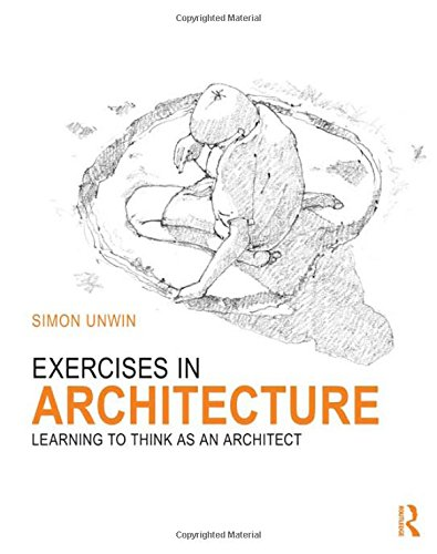 9780415619080: Exercises in Architecture: Learning to Think as an Architect