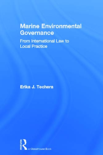 9780415619103: Marine Environmental Governance: From International Law to Local Practice