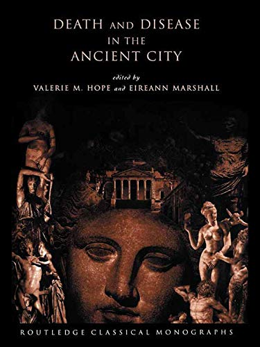 9780415619325: Death and Disease in the Ancient City