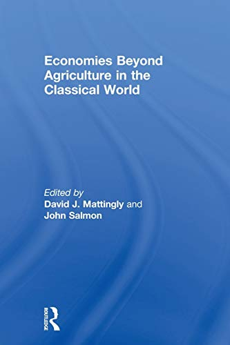 9780415619356: Economies Beyond Agriculture in the Classical World