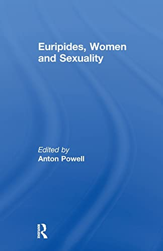 9780415619424: Euripides, Women and Sexuality