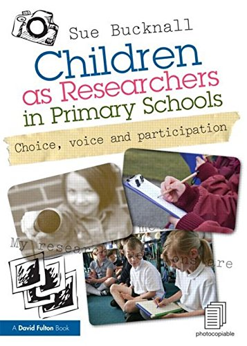 9780415619707: Children as Researchers in Primary Schools: Choice, Voice and Participation