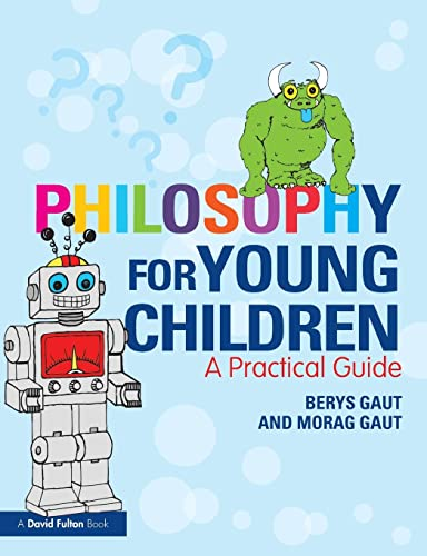 9780415619745: Philosophy for Young Children: A Practical Guide