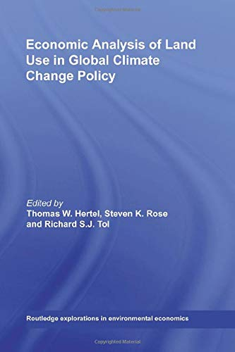 9780415619813: Economic Analysis of Land Use in Global Climate Change Policy (Routledge Explorations in Environmental Economics)