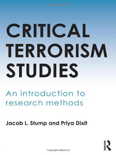 9780415620468: Critical Terrorism Studies: An Introduction to Research Methods