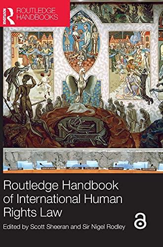 Routledge Handbook of International Human Right Law: Scott Sheeran and
