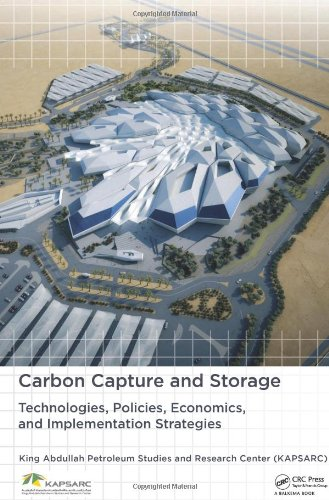 9780415620840: Carbon Capture and Storage: Technologies, Policies, Economics, and Implementation Strategies