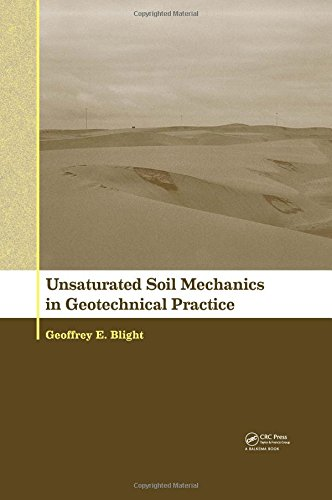 Unsaturated Soil Mechanics in Geotechnical Practice: Leong, Eng Choon/