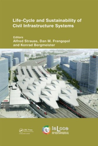 9780415621267: Life-Cycle and Sustainability of Civil Infrastructure Systems: Proceedings of the Third International Symposium on Life-Cycle Civil Engineering (Life-Cycle of Civil Engineering Systems)