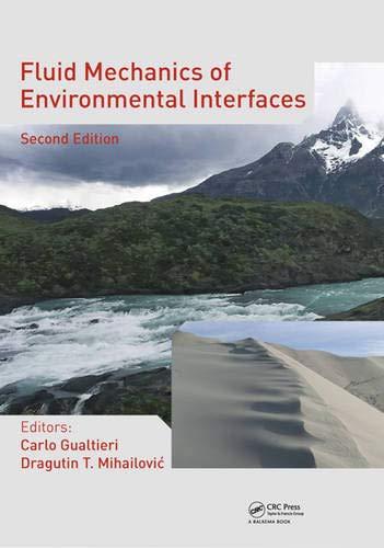 Fluid Mechanics of Environmental Interfaces, Second Edition: Carlo Gualtieri