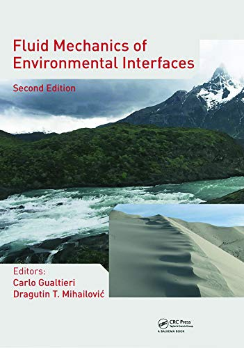 9780415621564: Fluid Mechanics of Environmental Interfaces, Second Edition