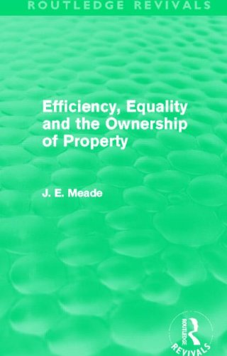 Efficiency, Equality and the Ownership of Property: Meade, J. E.