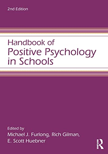 9780415621861: Handbook of Positive Psychology in Schools (Educational Psychology Handbook)