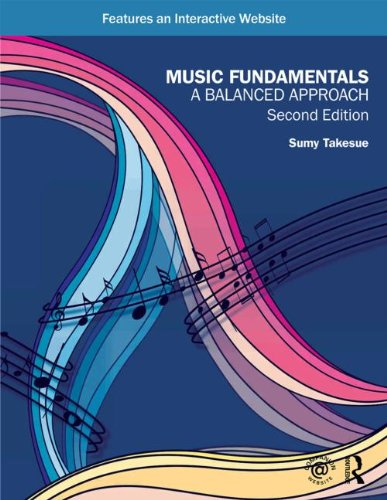 Music Fundamentals: A Balanced Approach: Takesue, Sumy